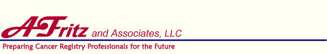 A.Fritz and Associates, LLC -  Preparing Cancer Registry Professionals for the Future